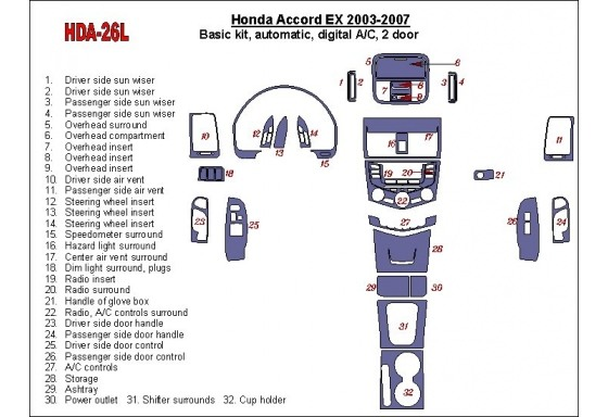 Honda Accord EX 2003-2007 Basic Set, Automatic Gear, Automatic A/C, 2 Doors Interior BD Dash Trim Kit Car Tuning Interior Tuning